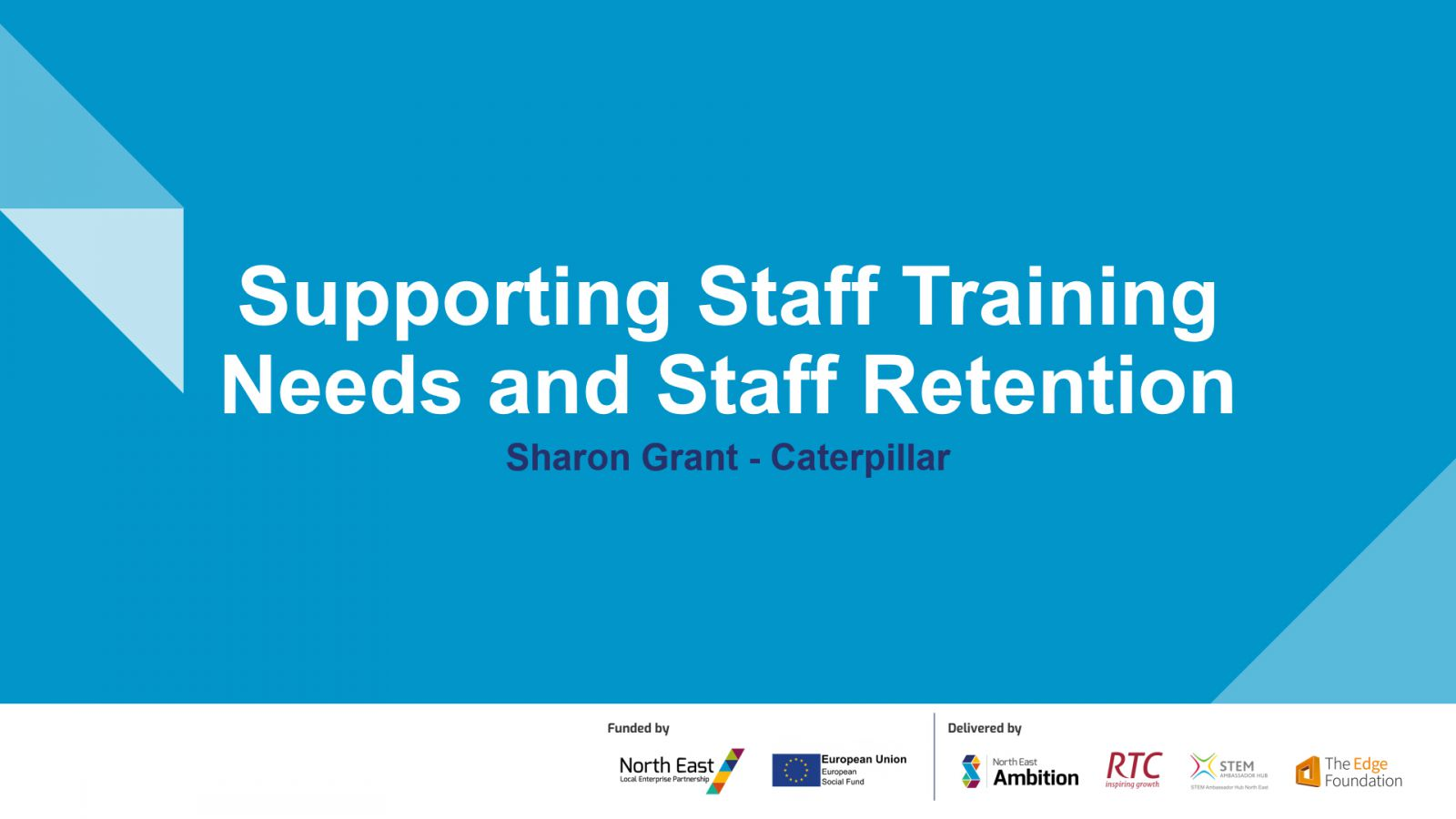Train and Retain your Staff - Sharon Grant - Caterpillar