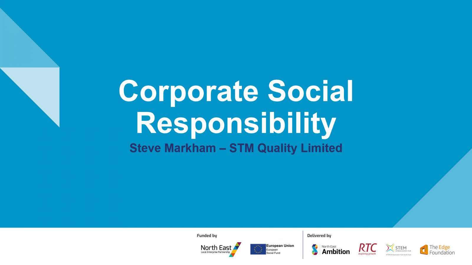 Steve Markham from STM Quality on Corporate Social Responsibility